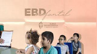 EBD INFANTIL IPMS | 31/01/2021