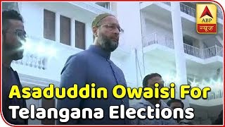 How Will Telangana Assembly Elections 2018 Turn Out For Asaduddin Owaisi? | ABP News