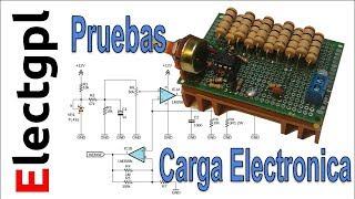 Carga Electronica - Circuito, Montaje y Pruebas
