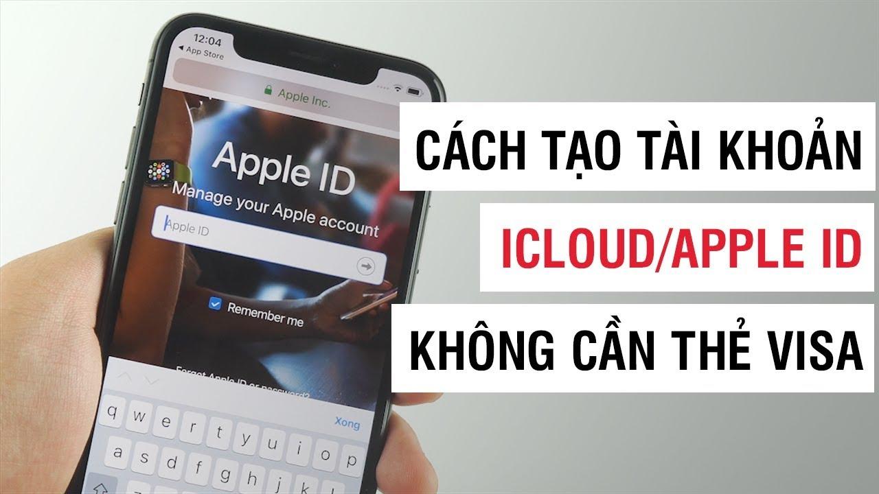 Cách tạo tài khoản iCloud/Apple ID không cần thẻ Visa | Điện Thoại Vui