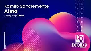 Kamilo Sanclemente - Alma (Analog Jungs Remix) [Droid9]