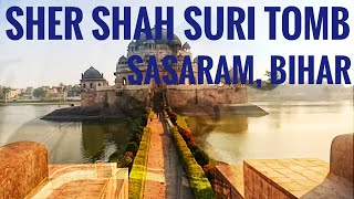 #motovlog|Ride for You|Sher Shah Suri Tomb Sasaram, Bihar|Ser Shah Suri ka Maqbara makbara Video