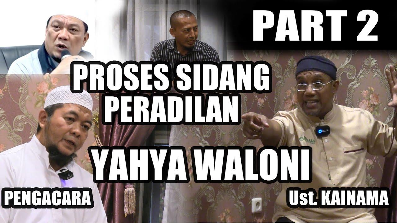 Pengadilan Ustadz Yahya Waloni Bisa Bikin Ribuan Orang Masuk Islam (PANAS PART-2)