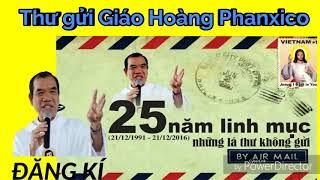 Thư gửi Giáo Hoàng Phanxicô - Lm Giuse Trần Đình Long
