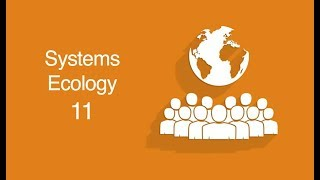 Systems Ecology 11: Anthropocene