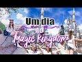 Um dia no Magic Kingdom - Viagem Orlando - Carol e Thaís