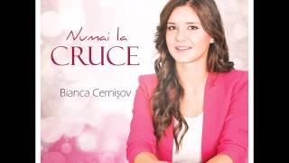 Bianca Cernisov - Este Cineva