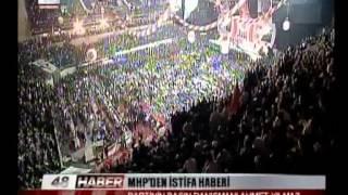 MHP'DEN İSTİFA HABERİ