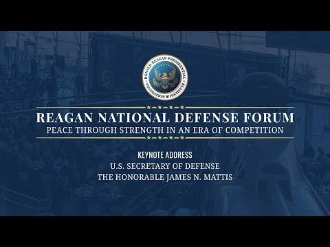Keynote Address with U.S. Secretary of Defense James N. Mattis — 2018 Reagan National Defense Forum