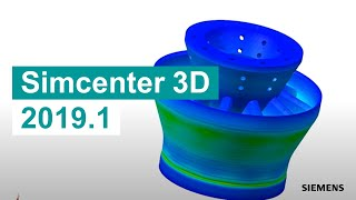 WHAT'S NEW Simcenter 3D 2019.1