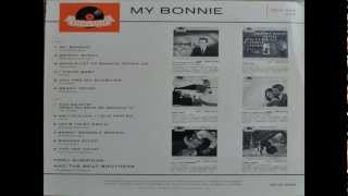 Tony Sheridan - My Bonnie (Lies Over The Ocean) (With English Intro) (2013 Stereo Remix & Remaster)