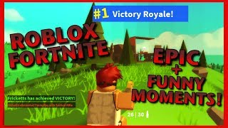 Roblox FORTNITE Epic + Funny Moments (Island Royale)
