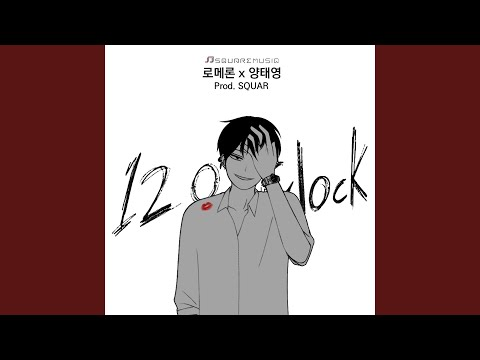 Youtube: 12 O'Clock (feat. Yang Tae Young) / Romelon