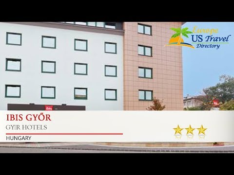 Ibis Győr - Győr Hotels, Hungary