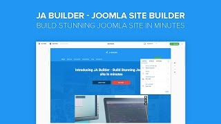 JA Builder Introduction - Build stunning Joomla site in minutes