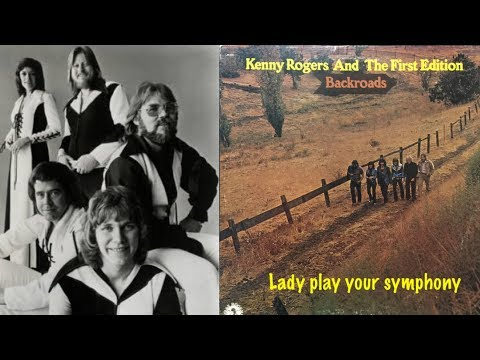 Kenny Rogers and the First Edition - Lady Play your Symphony