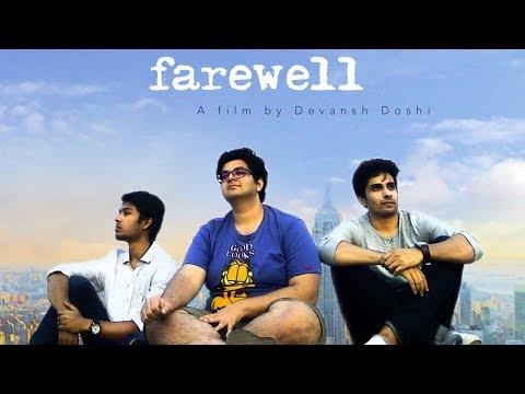 FAREWELL ft. Dhruvin Doshi, Kaushik Mattu & Nitin Gupta | Friendship Day Short Film | The Short Cuts