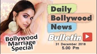 Latest Hindi Entertainment News From Bollywood | Marriage Special | 31 December 2018 | 5:00 PM