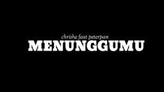 STORY WA KEREN || CHRISYE FEAT PETERPAN - MENUNGGUMU