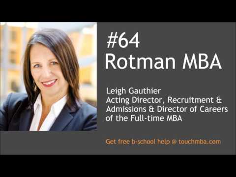 Rotman MBA Admissions Interview with Leigh Gauthier - Touch MBA Podcast