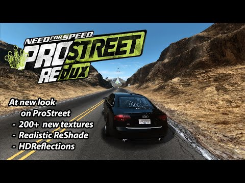 Need For Speed Pro Street - Redux 2020 [GraphicsMod]