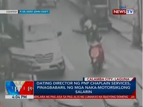 BP: Dating Director Ng PNP Chaplain Services, Pinagbabaril Ng Mga Naka-motorsiklong Salarin
