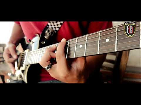Bali United - Bangga Mengawalmu Guitar Cover