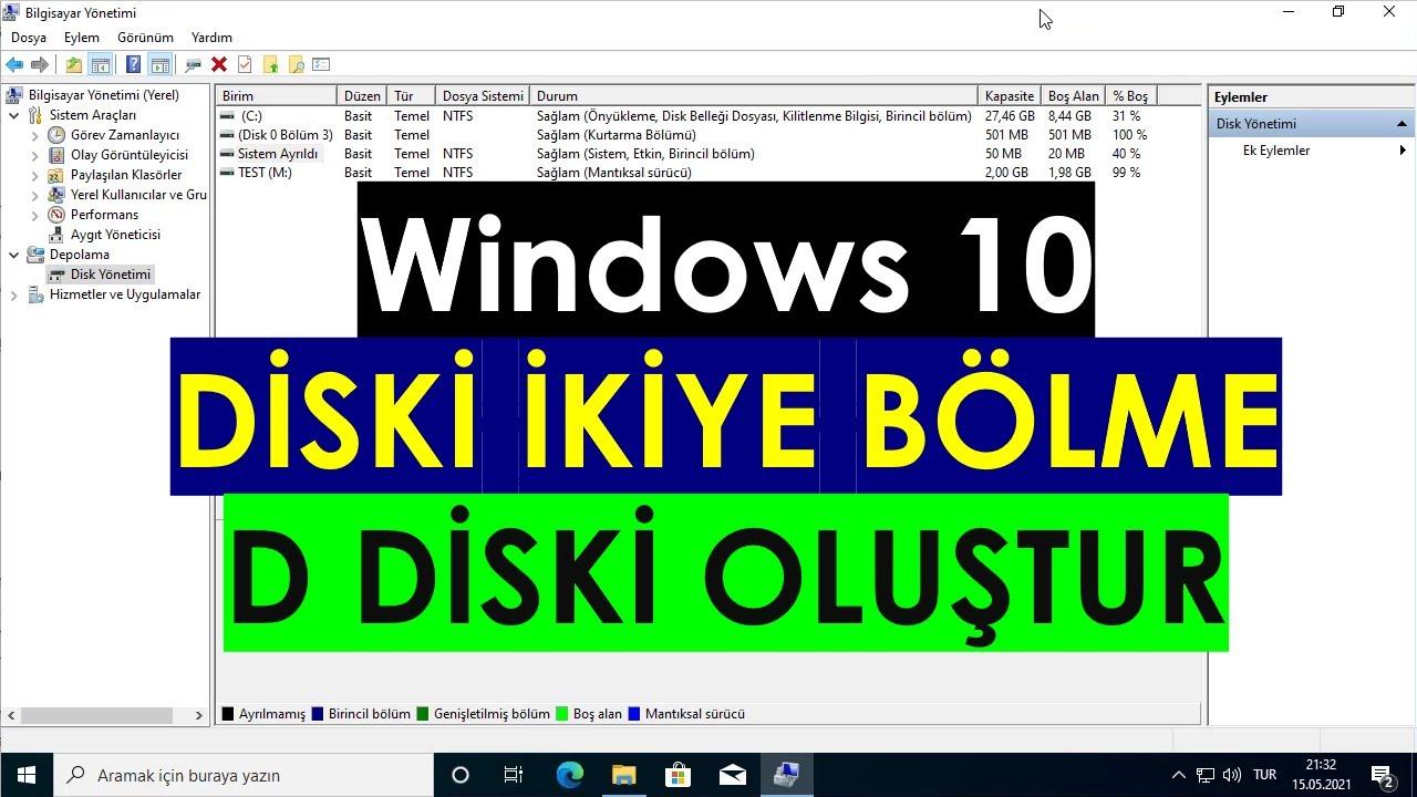 Windows 10 Disk Bölme, D Sürücüsü Oluşturma