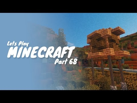 Minecraft :: Part 68 :: Building A Water Tower