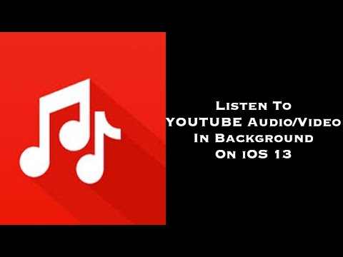 Listen To Youtube Video/Audio In The Background On Your IOS Device In IOS 13