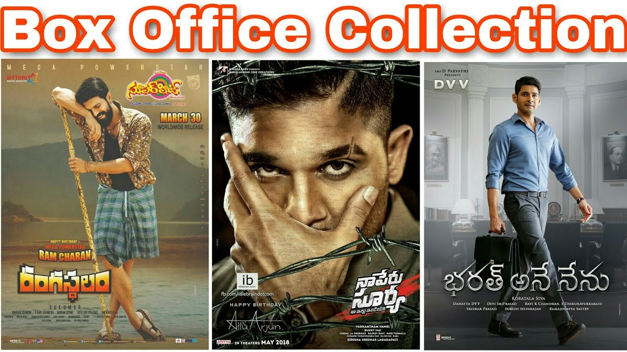 Box Office Collection Of Rangasthalam,Bharat Ane Nenu