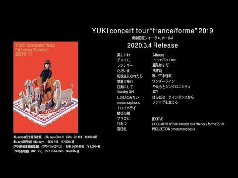"YUKI concert tour ""trance/forme"" 2019 東京国際フォーラム ホールA ティザームービー"