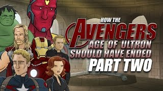 How The Avengers: Age of Ultron Should Have Ended - Part Two