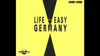 And One - Life Isn't Easy In Germany (Club Mix)