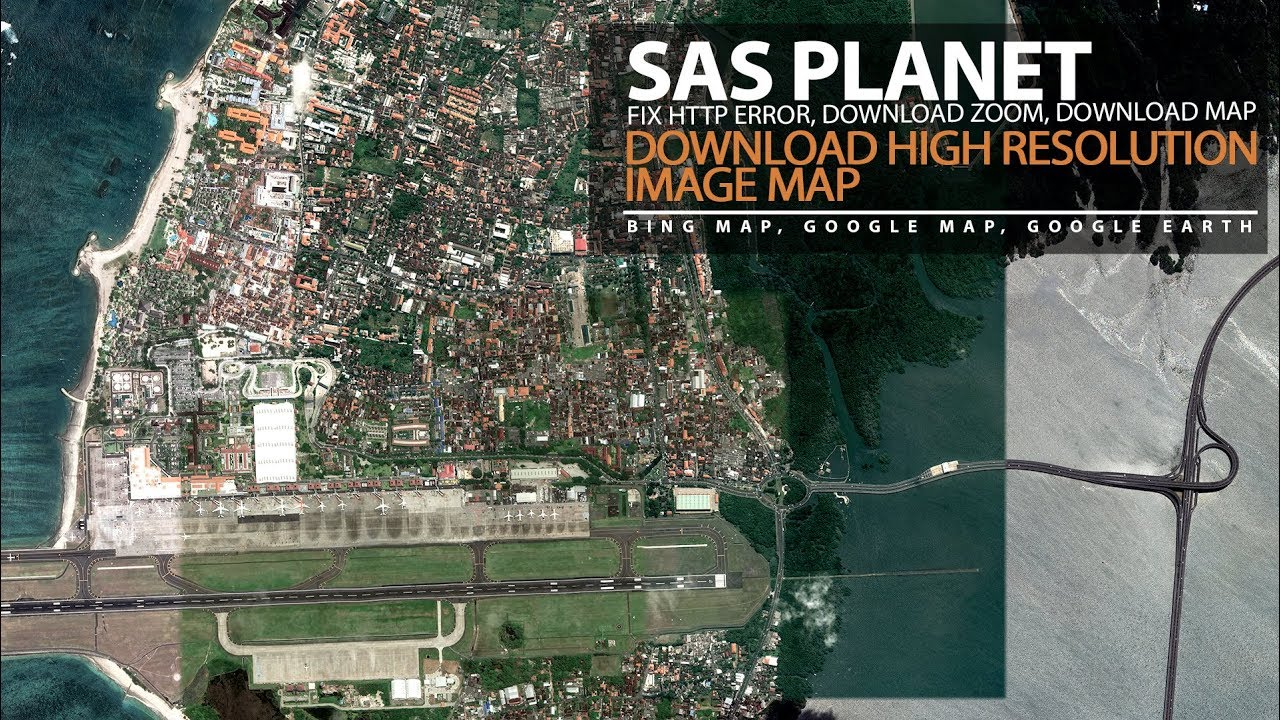 SAS Planet Download Google Maps High Resolution Image and Fix Error 404 not  found