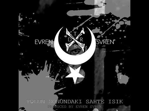 Evren Svren - YOLUN SONUNDAKI SAHTE IŞIK - FULL ALBUM [Turkish Deathrock / Gothic Rock] [2016]