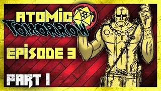 Atomic Tomorrow ☢️ Episode 3 Part 1 - Nuclear Monk on Suburbia