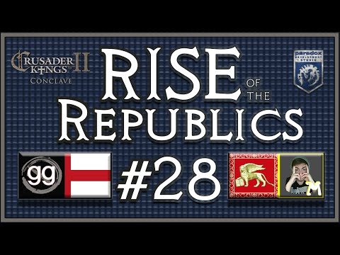 Crusader King 2 Colab | Rise of the Republics w/ Notagreatgamer | Episode 28