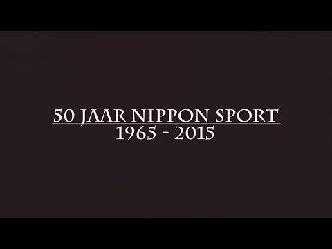 50 jaar Nippon Sport 1965 - 2015  [Film by Mikel Neij]