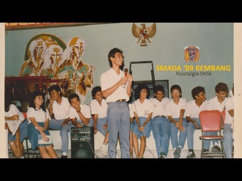Nostalgia SMA  - Paramita Rusadi - SMADA '89 Rembang
