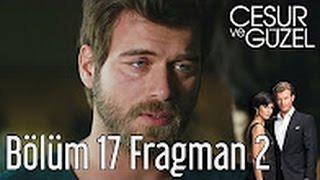 cesur ve guzel 17 episode english trailer 2