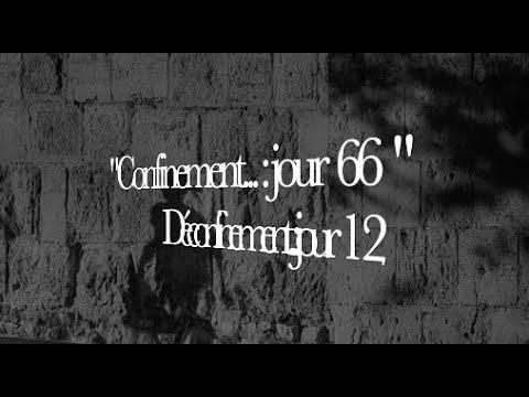 Déconfinement.... : jour 66