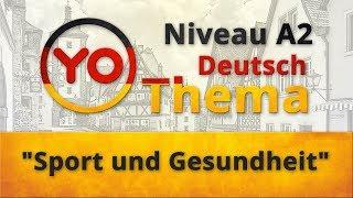 """Thema """"Sport und Gesundheit"""" (A2). Deutsch mit Oxana Vassiljeva"""