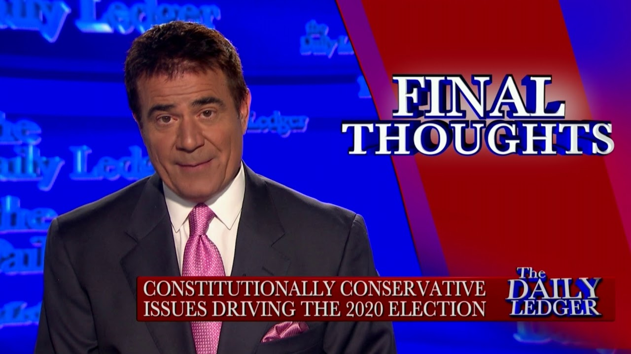 OAN Final Thoughts: Conservative Issues Driving the 2020 Election