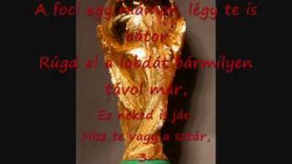 FIFA 2010 World Cup Song Hungarian Version With Lyrics  By Adam Sz.