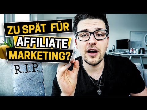 Ist Es Zu Spät Für Affiliate Marketing?🤔⏱