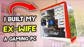 Building my EX-WIFE a $225 RX 580 Gaming PC