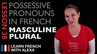 French Masculine Plural Possessive Pronouns
