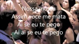 Michel Teló - Ai se eu te pego - Assim você me mata (Ao Vivo 2011 Oficial) HD - Lyrics