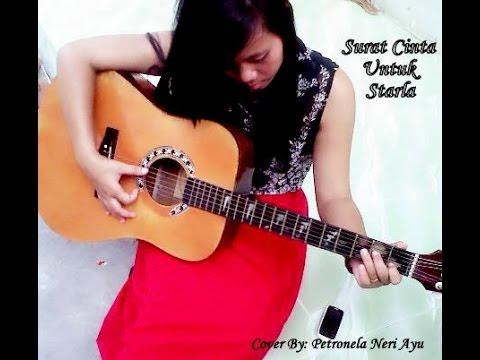 Surat Cinta Untuk Starla - Virgon (Cover) By-Petronela Neri Ayu